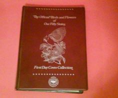 THE OFFICIAL BIRDS AND FLOWERS OF OUR FIFTY STATES FIRST DAY COVER COLLECTION 82 | Stamps, United States, Covers | eBay!
