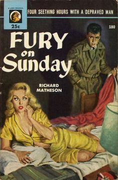 pulpcovers:  Fury On Sunday http://ift.tt/1soGJDY  1953 Lion paperback original cover art by Julian Paul Seattle Mystery Bookshop