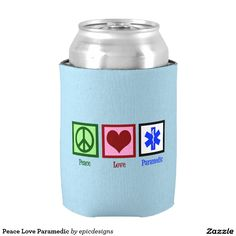 Peace Love Paramedic Can Cooler for an EMT. A great gift for a medic who is always needing a cool drink in the ambulance. This coozie is the perfect cute Christmas stocking stuffer!