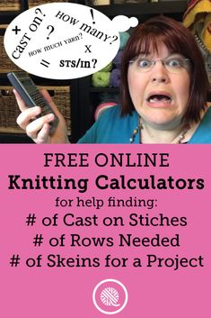 Interactive Knitting Calculators - GoodKnit Kisses