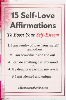 15 Self-Love Affirmations to Boost Your Self-Esteem   Adventures with Ariana
