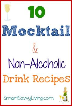Looking for some non alcoholic drink recipes for all those holiday parties? Check out these 10 Mocktail recipes that are great all year long!