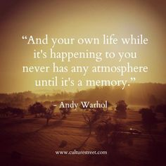 Culture Street   Quote of the Day from Andy Warhol