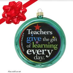 Gift of Learning Glass Christmas Ornament (Assorted Colors) -Give this special teacher gift to teachers who give the gift of learning—every day!