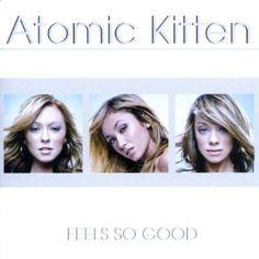 Atomic Kitten - Feels So Good (Audio CD)