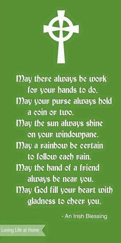 an irish blessing st patricks day happy st patrick Great Quotes, Me Quotes, Inspirational Quotes, The Words, Irish Prayer, Irish Quotes, Irish Sayings, Gaelic Quotes, Irish Poems