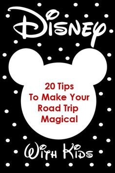 20 Tips to make your road trip to Disney World even more magical!