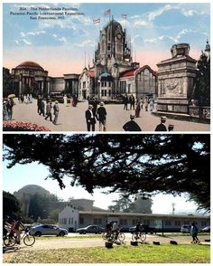 12 Photos of the 1915 San Francisco World's Fair, Then and Now | Mental Floss
