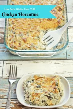 Chicken Florentine is a creamy dish full of flavor but low in carbs. #THM #glutenfree #casserole