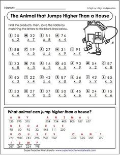 "Here's a fun multiplication math riddle for your students to solve: ""What animal can jump higher than a house?"" The answer? Any animal because houses can't jump!"