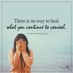 There is no way to heal - http://themindsjournal.com/there-is-no-way-to-heal/