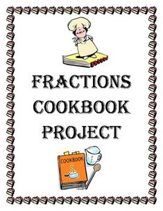 Operations with Fractions Cookbook Project by Erin Leigh Teaching Fractions, Math Fractions, Teaching Math, Dividing Fractions, Equivalent Fractions, Math Teacher, Math Classroom, Sixth Grade Math, Math Projects