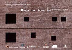 Imagem 1 de 1 da galeria de Lançamento do livro: Praça das Artes. Courtesy of Brasil Arquitetura