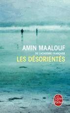 LES DESORIENTES NOVELA EN FRANCES Amin Maalouf