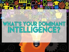 What's Your Dominant Intelligence?