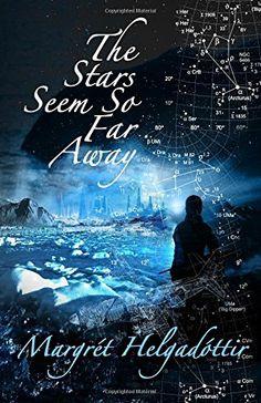 Mr Ripley's Enchanted Books: Margrét Helgadóttir - The Stars Seem so Far Away - Book Review (Fox Spirit Books) | Mr Ripleys Enchanted Books