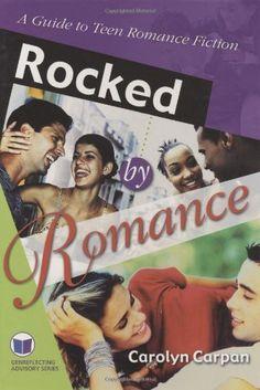 Rocked by Romance: A Guide to Teen Romance Fiction (Genreflecting Advisory Series) by Carolyn Carpan http://www.amazon.com/dp/1591580226/ref=cm_sw_r_pi_dp_O1Cgub1YSA1WF