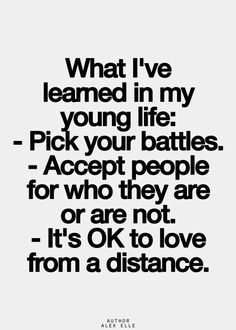 Love Quotes : learned in life - Quotes Sayings Inspirational Quotes Pictures, Great Quotes, Quotes To Live By, True Quotes, Words Quotes, Motivational Quotes, Funny Quotes, Wisdom Quotes, Do It Yourself Inspiration
