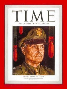TIME Magazine Cover: General Ira Eaker -- Aug. 30, 1943