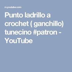 Punto ladrillo a crochet ( ganchillo) tunecino #patron - YouTube