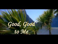Good Good to Me   Ron Kenoly   YAHUAH MUSIC