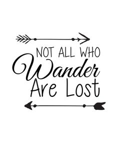 Not All Who Wander Are Lost by MyPrintBoutique on Etsy