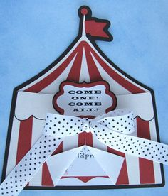 Circus Tent Invitation, Circus or Carnival Themed Party