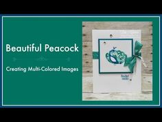 (38) Beautiful Peacock - Creating Multi-Colored Images - YouTube