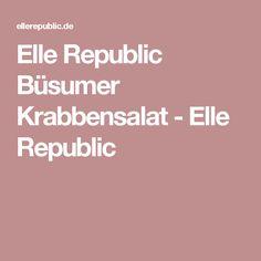 Elle Republic Büsumer Krabbensalat - Elle Republic
