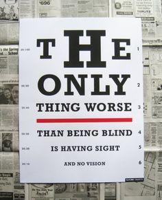 sight but no vision.