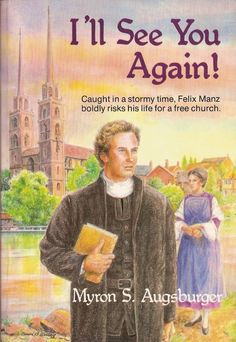 I'll see you again! von Myron S. Augsburger | LibraryThing
