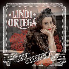 Lindi Ortega: Faded Gloryville, Songwriting, American Songwriter
