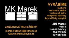 MK Marek kuchyně a interiéry  Přijmeme truhláře >>> tel: 734262764 http://www.marekkuchyne.cz  Zakázkové truhlářství   výroba a montᾞ kuchyní  výroba vestavěného nábytku  výroba vestavěných skříní  výroba nábytku na míru