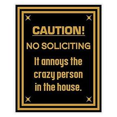 Caution No Soliciting Sign (black/gold) | Whatu0027s It Worth