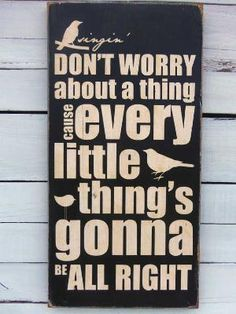 Typography Wall Art Don\'t Worry About a Thing Wood by 13pumpkins