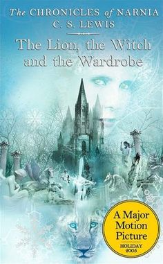 The Lion, the Witch and the Wardrobe (Chronicles of Narnia Series)