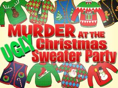 Murder at the Ugly Christmas Sweater Party Murder at the Ugly Sweater Christmas murder mystery party Couple Christmas, Holiday Fun, Christmas Holidays, Christmas Parties, Staff Christmas Party Ideas, Christmas 2019, Holiday Ideas, Christmas Carol, Holiday Party Themes