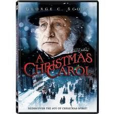 A Christmas Carol..There are so many versions but my favorite is with George C. Scott