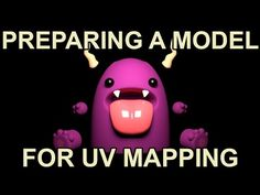 Maya - Preparing a model for UV mapping workflow