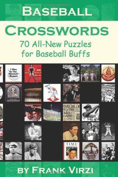 Baseball Crosswords: 70 All-New Puzzles for Baseball Buff... https://www.amazon.com/dp/1449972039/ref=cm_sw_r_pi_dp_bM.yxb8CNZDCG