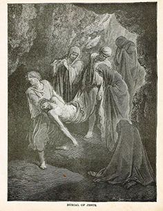"Gustave Dore's Illustration - ""BURIAL OF JESUS"" - Woodcut - c1880"