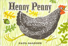 Henny Penny, illustrated by Paul Galdone