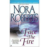 Face the Fire: Three Sisters Island Trilogy, Book 3 (Unabridged). Face the Fire: Three Sisters Island Trilogy, Book I Love Books, Good Books, Books To Read, My Books, Nora Roberts Books, Fire Book, Three Sisters, My Escape, Romance Novels