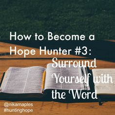 How to Become a Hope Hunter