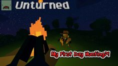 My First Day Hunting?! (Unturned Skit Or Shorts)