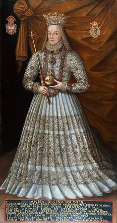 Anna Jagiellon in coronation robes - Anna Jagiellon (Polish: Anna Jagiellonka, Lithuanian: Ona Jogailaitė; 1523–1596) was queen of Poland from 1575 to 1586. She was the daughter of Poland's King Sigismund I the Old, and the wife of Stephen Báthory. She was elected, along with her then fiancé, Báthory, as co-ruler in the second election of the Polish-Lithuanian Commonwealth. Anna was the last member of the Jagiellon dynasty.