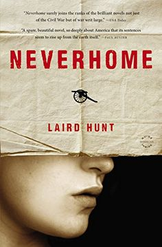 Neverhome by Laird Hunt http://smile.amazon.com/dp/0316370169/ref=cm_sw_r_pi_dp_wXWOvb10V6H2Y