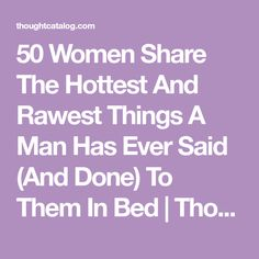 My ex did this thing once where he buried his nose in the already wet fabric of my thong, where… Strong Couple Quotes, Tough Women Quotes, Happy Couple Quotes, Bad Boy Quotes, Happy Girl Quotes, Dad Quotes, Happy Marriage Quotes, Married Life Quotes, Funny Marriage Advice