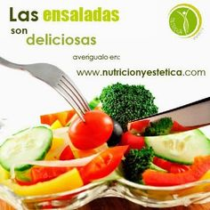 Nutricion Estetica: Las ensaladas son deliciosas...