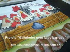 """Como pintar o projeto """"Galinheiro com Falso Barrado"""""""